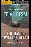 The Dance Towards Death (The Brotherhood Chronicle Book 3)