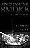 Secondhand Smoke (Dartmoor Book 4)