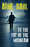 To the Top of the Mountain (The Intercrime series Book 3)