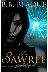 I'm Sawree: Book #1 of the Sawree Duet Kindle Edition