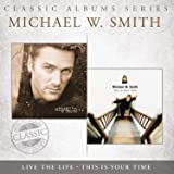 Classic Albums Series: This Is Your Time / Live The Life