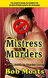 Mistress Murders (Jim Richards Murder Novels Book 4)
