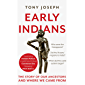 Early Indians: The Story of Our Ancestors and Where We Came From