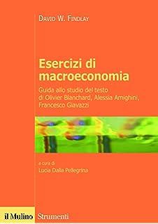 Macroeconomia una prospettiva europea amazon olivier j esercizi di macroeconomia guida allo studio del testo di olivier blanchard alessia amighini fandeluxe Images