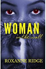 Woman in the Wall Kindle Edition