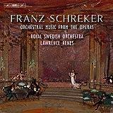 Schreker: Orchestral Music