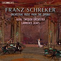 Franz Schreker Orchestral Music From The Operas
