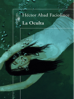 La oculta (Spanish Edition)