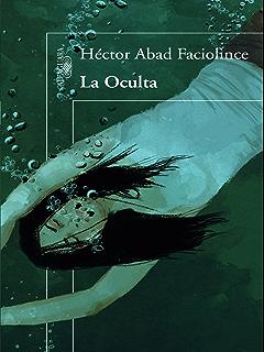 La oculta (Spanish Edition)