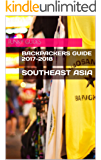 Backpackers Guide to Southeast Asia 2017-2018