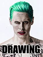 Time Lapse Drawing: The Joker [OV]