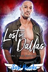 Lost in Dallas (Lone Star Brothers Book 2) Kindle Edition