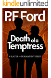 Death Of a Temptress (Slater and Norman Mystery Series Book 1)
