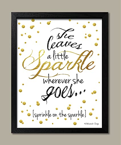 graphic relating to She Leaves a Little Sparkle Wherever She Goes Free Printable referred to as : Gango House Décor Lovable Gold, Black and White
