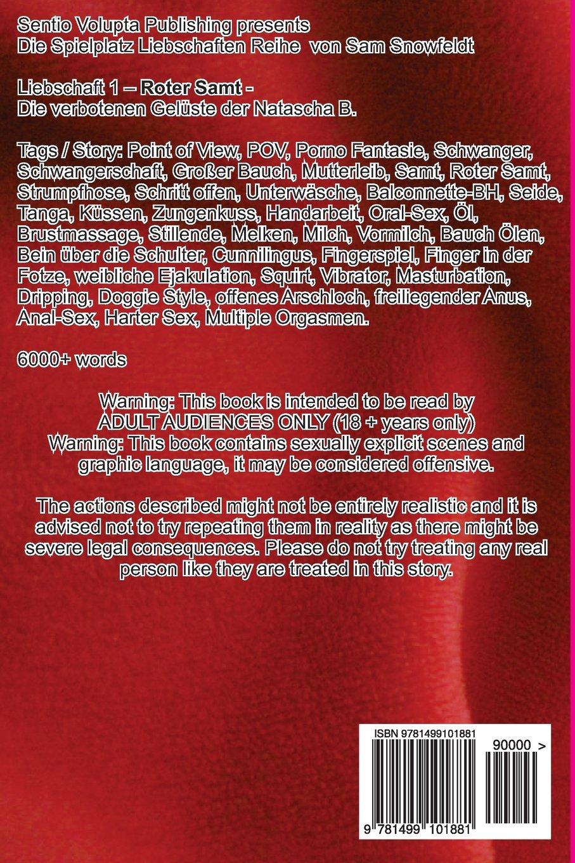 Roter Samt: Die verbotenen Gelüste der Natascha B. (Spielplatz Liebschaften  Reihe) (Volume 1) (German Edition): Sam Snowfeldt: 9781499101881:  Amazon.com: ...