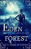Eden Forest ~ The Saskia Trilogy ~ Boxset: The Saskia Trilogy ~ Boxset