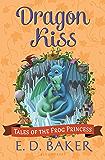 Dragon Kiss (Tales of the Frog Princess Book 7)