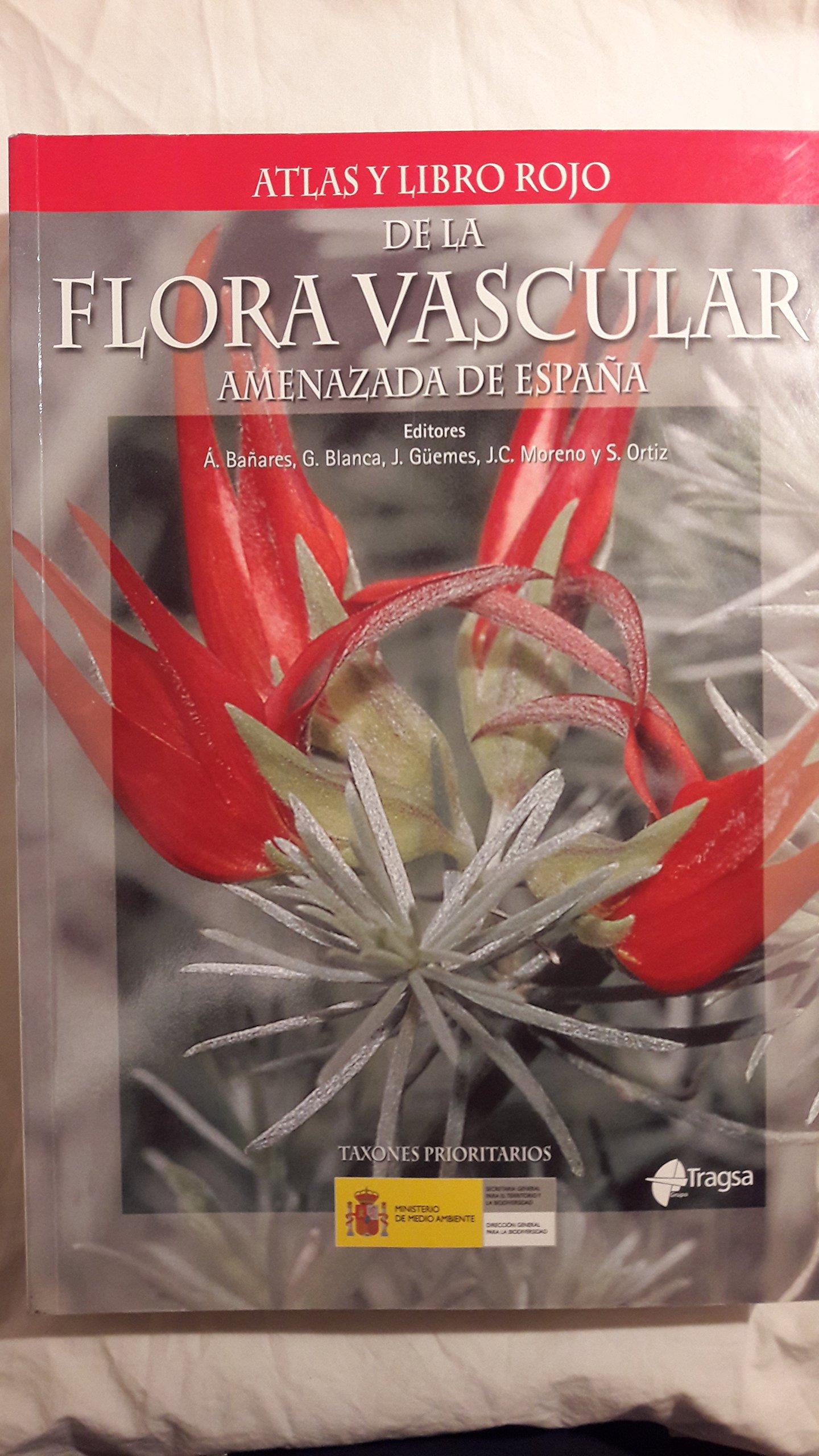 Atlas y libro Rojo de la flora vascular amenazada de España ...