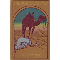 The desert gateway,: Biskra and thereabouts,