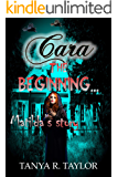 CARA: The Beginning: MATILDA'S STORY (The Cornelius Saga Book 9)