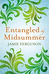 Entangled by Midsummer Kindle Edition