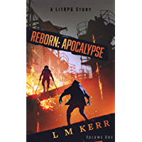 Reborn: Apocalypse (A LitRPG/Wuxia Story)(Volume 1) (English Edition)