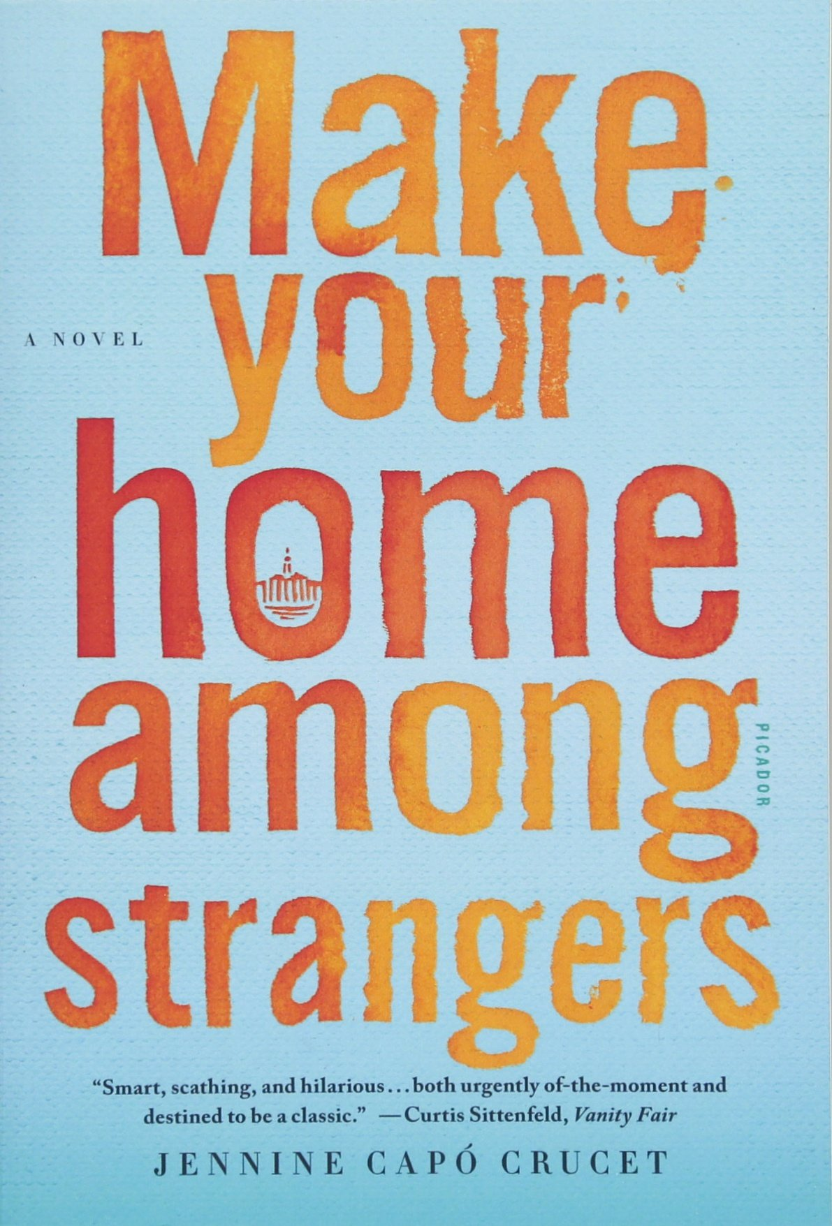 Image result for make your home among strangers