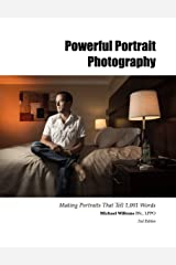 """Powerful Portrait Photography: Making Your Portraits Tell 1,001 Words (The Michael Willems """"Dutch Master Class"""" series Book 6) Kindle Edition"""