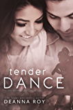 Tender Dance (Lovers Dance Book 4)