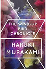 The Wind-Up Bird Chronicle: A Novel (Vintage International) Kindle Edition