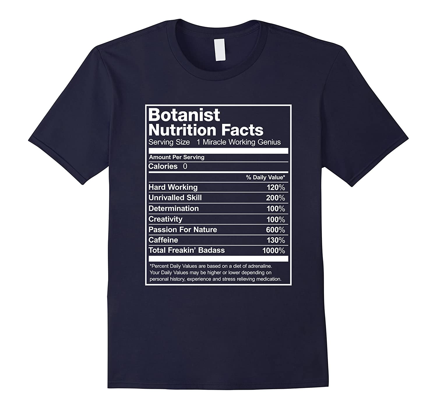 Botanist Nutrition Facts Funny T-Shirt-TJ
