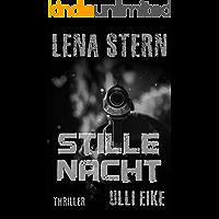 Lena Stern: Stille Nacht: Thriller (Lena-Stern-Reihe 13)