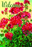 """""""Welcome Geraniums"""" - Summer - Garden Size, 12 Inch X 18 Inch, Decorative Double Sided Flag"""