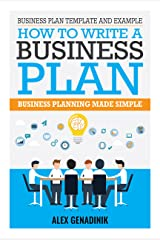 Business Plan Template And Example: How To Write A Business Plan: Business Planning Made Simple Kindle Edition