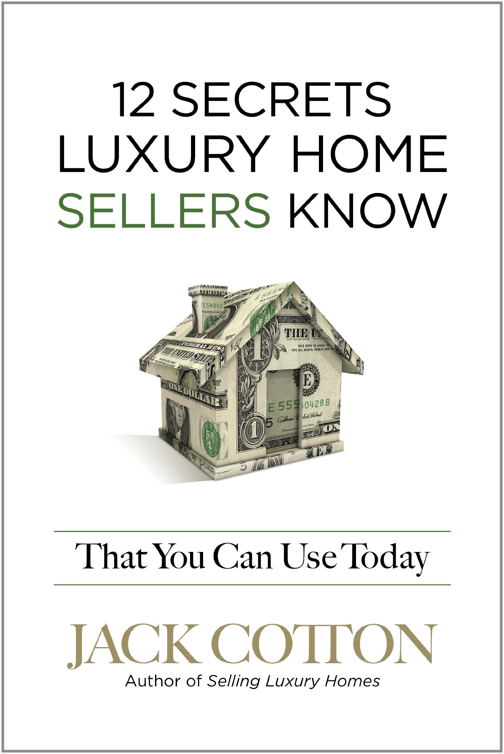 Download 12 Secrets Luxury Home Sellers Know That YOU Can Use Today pdf epub