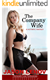 The Company WIfe: A Hotwife Fantasy