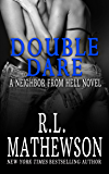Double Dare (A Neighbor From Hell Series Book 6) (English Edition)