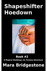 Shape Shifter Hoedown (Magical Weddings, Inc. Fantasy Adventures Book 2) Kindle Edition