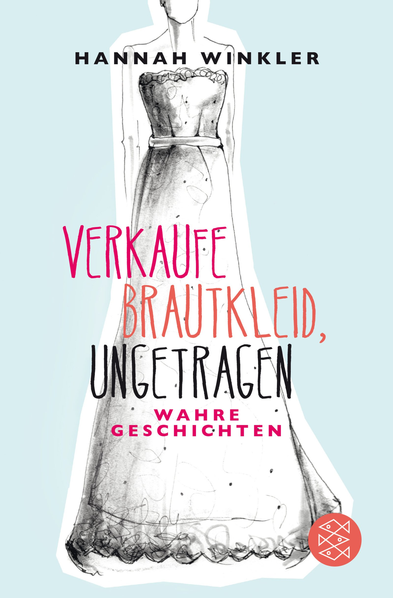 Verkaufe Brautkleid, ungetragen: Wahre Geschichten