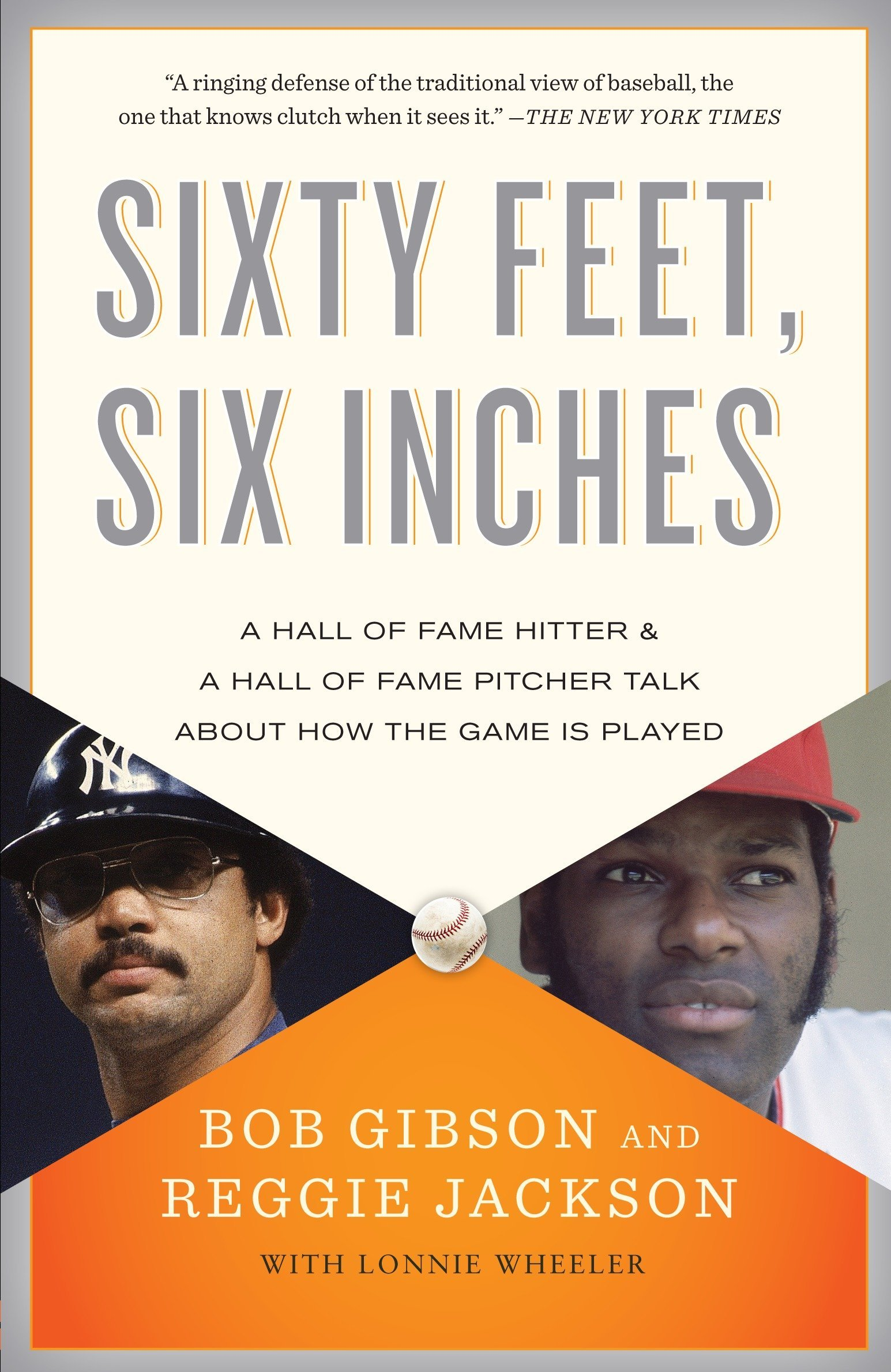 Download Sixty Feet, Six Inches: A Hall of Fame Pitcher & a Hall of Fame Hitter Talk About How the Game Is Played ebook