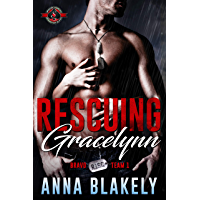 Rescuing Gracelynn (Special Forces: Operation Alpha) (Bravo Series Book 1) (English Edition)
