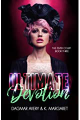 Ultimate Devotion (The Fever Court Book 3) Kindle Edition