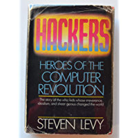 Hackers, Heroes of the Computer (English Edition)