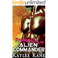 Pregnant by my Alien Commander
