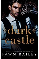 Dark Castle (The Dazzling Court Book 1) Kindle Edition