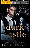 Dark Castle (The Dazzling Court Book 1)