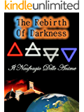 The Rebirth of Darkness Il Naufragio delle Anime