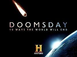 Doomsday: 10 Ways the World Will End Season 1