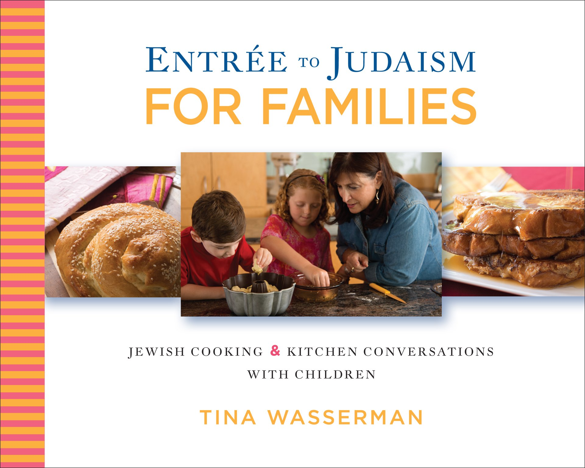 entree to judaism for families jewish cooking and kitchen