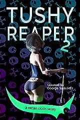 Tushy Reaper 2 Kindle Edition